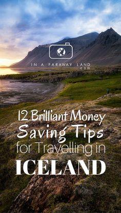 12 Brilliant Money Saving Tips for Travelling around Iceland in High Season - InAFarawayLand.com