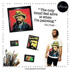 The only time I feel Alive is when I'm painting #vangogh #collection 💥🎨 #jossart