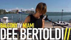 DEE BERTOLDI - TURN AROUND (BalconyTV)
