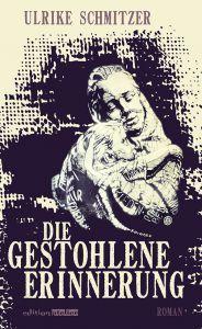 Cover Die gestohlene Erinnerung (c) Edition Atelier