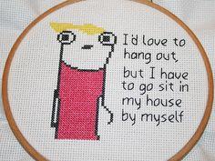 love this Hyperbole and a Half themed cross-stitch!