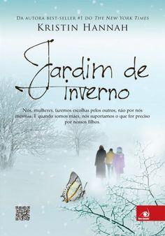Download Jardim de Inverno  -  Kristin Hannah   em ePUB mobi e pdf