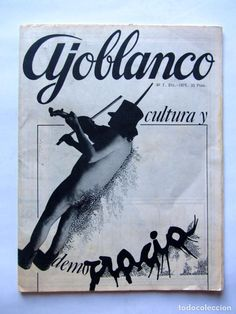 Coleccionismo de Revistas y Periódicos: AJOBLANCO LOTE DE 28 REVISTAS (1975/1977/1978+ NUEVA ÉPOCA (1988/1992)VER FOTOS Y DESCRIPCIÓN - Foto 2 - 67251977