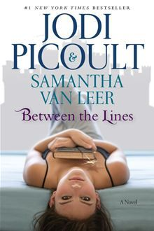 (Currently reading) Between the Lines by Samantha Van Leer & Jodi Picoult, book by a favorite author Ya Books, I Love Books, Great Books, Books To Read, Amazing Books, Library Books, Open Library, This Is A Book, The Book
