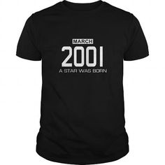 3 2001 March Star was born T Shirt Hoodie Shirt VNeck Shirt Sweat Shirt Youth Tee for womens and Men