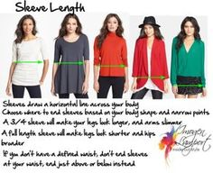 Choosing sleeve length - where your sleeve ends will make your legs look longer or shorter, your hips look narrower or wider Petite Fashion, Plus Size Fashion, Curvy Fashion, Inverted Triangle Body, Triangle Shape, Inside Out Style, Apple Body, Pear Body, Fashion Vocabulary