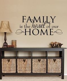 Loving this 'Family Is The Heart Of Our Home' Wall Quotes™ Decal on #zulily! #zulilyfinds