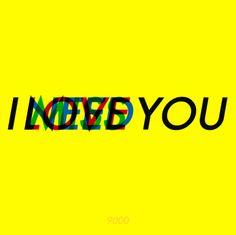 I ____ You