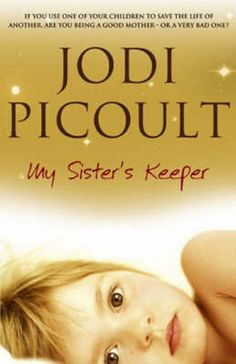 choosing sides in my sisters keeper a novel by jodi picoult Mercy – jodi picoult 21 gone girl – gillian flynn  (my first-ever graphic novel) 35 do androids dream of electric sheep – philip k dick  50 books in 2016.
