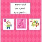 Children will cut apart the letters from the words Happy Birthday to try and make new words. First they will have to determine which letters are vo...