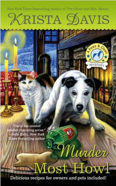 MysteryLoversKitchen.com, next book out for author @KristaDavis a Paws & Claws Mystery! MURDER MOST HOWL