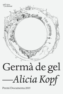 Germà de gel_Alicia Kopf (barreja de materials personals i fonts documentals al…