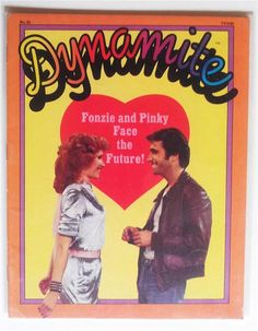 Dynamite - Fonzie and Pinky Face the Future! The Fonz, Jodie Foster, Retro Pop, Magazines For Kids, Old Tv Shows, My Childhood Memories, Vintage Advertisements, Vintage Ads, Back In The Day