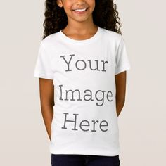 Create Your Own T-Shirt Stylish Outfits, Kids Outfits, Fashion Outfits, Custom T, Custom Shirts, Create Your Own, Create Yourself, Shirt Template, Design Girl
