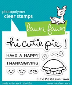 Lawn Fawn - Cutie Pie Stamps                   $4.00