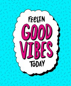 good vibes - Google Search