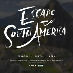 Peru, here I come! I just entered to win a South American adventure, and you can too: http://bit.ly/EscSAm
