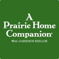 A Prairie Home Companion with Garrison Keillor; love the show, have listened to it for decades.  Keillor is quite a storyteller, and the music is varied and usually excellent.