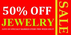 Advertising your 50% Off Jewelry Advertising with cheapest price advertising banners : http://www.bannerbuzz.com/vinyl-banners/advertising-banners.html