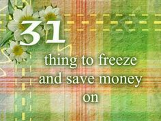 31 THINGS YOU CAN FREEZE: SANDWICHES: PB & J or honey, or deli meat and a slice of cheese work well. You can freeze butter or mustard but not mayo, lettuce, or tomato. Pack these separately in the morning. freeze breakfast sandwiches. Cook scrambled eggs and sausage/bacon in bulk, pile them onto biscuits or English muffins, wrap  and freeze.