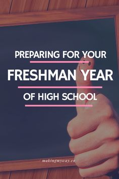 Everything You Need To Do To Prepare For Your Freshmen Year of High School