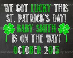 St. Patrick's Day Pregnancy Announcement Chalkboard Sign - Printable Chalkboard - Pregnancy Reveal - Gender Neutral - Photo Prop - Lucky - St. Patty's Day - by RansburyDecor on Etsy