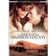 Bridges of Madison County - because every time she puts her hand on that door handle, I'm torn to pieces inside!