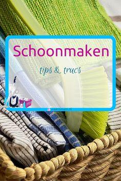Schoonmaken tips en trucs Onderdeel van het huishouden. poetsen, tutorials, tips, schoonmaakmiddelen, schoonmaakplanners