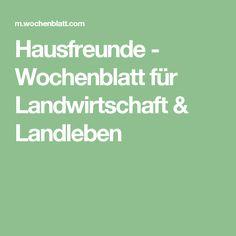 Hausfreunde - Wochenblatt für Landwirtschaft & Landleben
