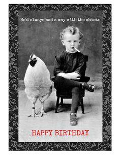 Chicks Birthday Card. Birthday Cards for Men