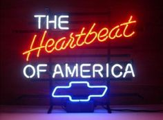 Chevrolet The Heartbeat Of America Neon Sign