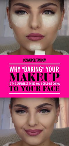 "Why ""Baking"" Your Makeup Is the Smartest Thing You Could Be Doing to Your Face  - Cosmopolitan.com"