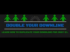Double Your Downline For Just $1 - How To Duplicate Your Success In Any ...