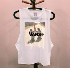 VANS Skater girls DIY muscle tee cutoff tshirt hipster dope tumblr prada chanel shirt quote