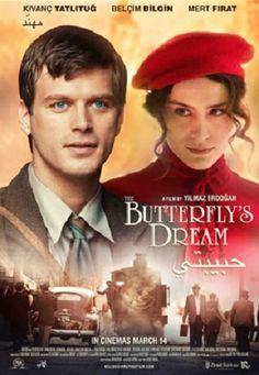 The Butterfly's Dream / Kelebegin Ruyasi (2013)
