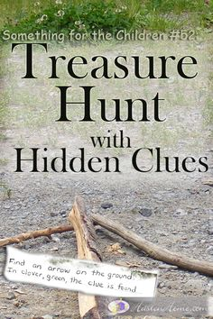 """""""Find an arrow on the ground. In clover, green, the clue is found."""" Treasure Hunt with Hidden Clues"""
