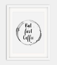 "Typographic Print ""But First Coffee"",Printable Quote,Motivational…"