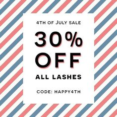 "L U X Y L A S H on Instagram: ""🇺🇸Our 4th of July Sale STARTS NOW!!!🎉🎉🎉 30% OFF ALL LASHES!😱 Hurry! Grab them while they last!💃 ❤️Promo code: HAPPY4TH💙 ▪️www.luxy-lash.com▪️"""