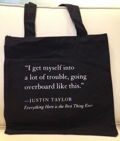 """""""I get myself into a lot of trouble, going overboard like this."""" —Justin Taylor, Everything Here Is the Best Thing Ever Funny Throw Pillows, I Got This, Reusable Tote Bags, Inspirational Quotes, Good Things, Ideas, Life Coach Quotes, Inspiring Quotes, Quotes Inspirational"""