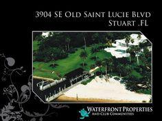 Cashel - 3904 Old Saint Lucie, Stuart FL by Waterfront Properties via slideshare