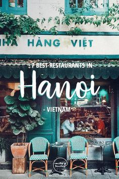 7 Best Restaurants in Hanoi Vietnam. Click and Save this pin! This is a list breaking down the best Hanoi Restaurants you can visit without totally breaking the bank! Hanoi Vietnam, Nice Hanoi Restaurants, Things to do in Hanoi, What to do in Hanoi, Hanoi Vietnam, Visit Vietnam, North Vietnam, Vietnam Travel Guide, Asia Travel, Hoi An, Da Nang, Vietnam Vacation, Vietnam Voyage