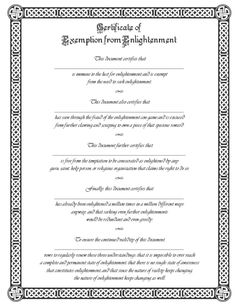 """Certificate for Exemption from Enlightenment from """"Pronoia Is the Antidote for Paranoia"""" by Rob Brezsny"""