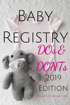 Baby Registry Do's and Don'ts 2019,  #Baby #Donts #Dos #maternitymusthaves #REGISTRY