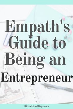 entrepreneur empath, entrepreneurship, entrepreneur tips, empath tips, empath work life, reiki, energy healing, spiritual awakening, manifest