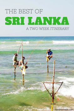 The Ultimate Sri Lanka Itinerary - The Best Of Sri Lanka In Two Weeks