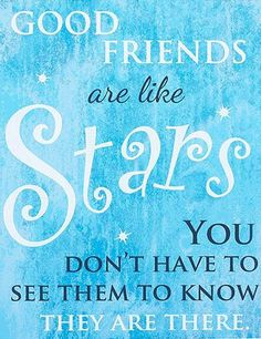 Chintomby scott 'Good Friends Are Like Stars' Meyers Barker Close Nish Chelcea Hadrian Meyers Sorenson - Storefront Life Nosler Kilmer Peterson Hoskins Peterson Stewart MacDonald Boone Allen Heinzle Great Quotes, Quotes To Live By, Me Quotes, Motivational Quotes, Inspirational Quotes, Good Friends Are Like Stars, Happy Thoughts, Positive Thoughts, True Words