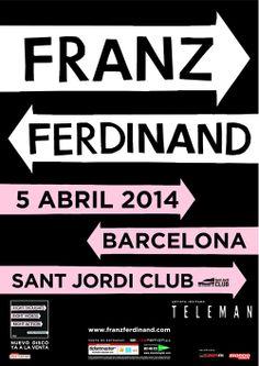 FRANZ FERDINAND + TELEMAN, 5 abril 2014 Barcelona