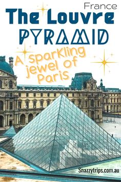 Unbelievable Louvre Pyramid Facts You Didn't Know 12 Pyramids Of Giza, Louvre Pyramid, Luxor Temple, Facts You Didnt Know, Renaissance Architecture, Travel Around Europe, Unbelievable Facts, Visit France