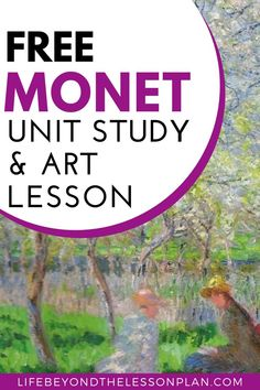 Learn all about the life and works of master Impressionist Claude Monet with a fun, free unit study! You'll find activities for art, history, geography, and more as well as free printable art cards. #art #arthistory #impressionism #unitstudy