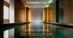 The Luxury Trends Lifestyle: experiencia de lujo y bienestar